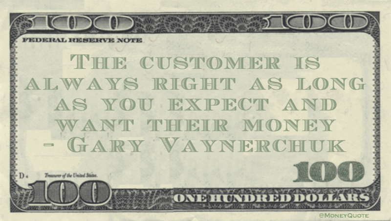 Gary Vaynerchuk Money Quote Saying In This Commonly Accepted Adage