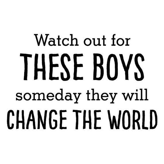 Wall Quote Decal These Boys Will Change The World Quote Kids Wall Art Decor Vinyl Wall Decal