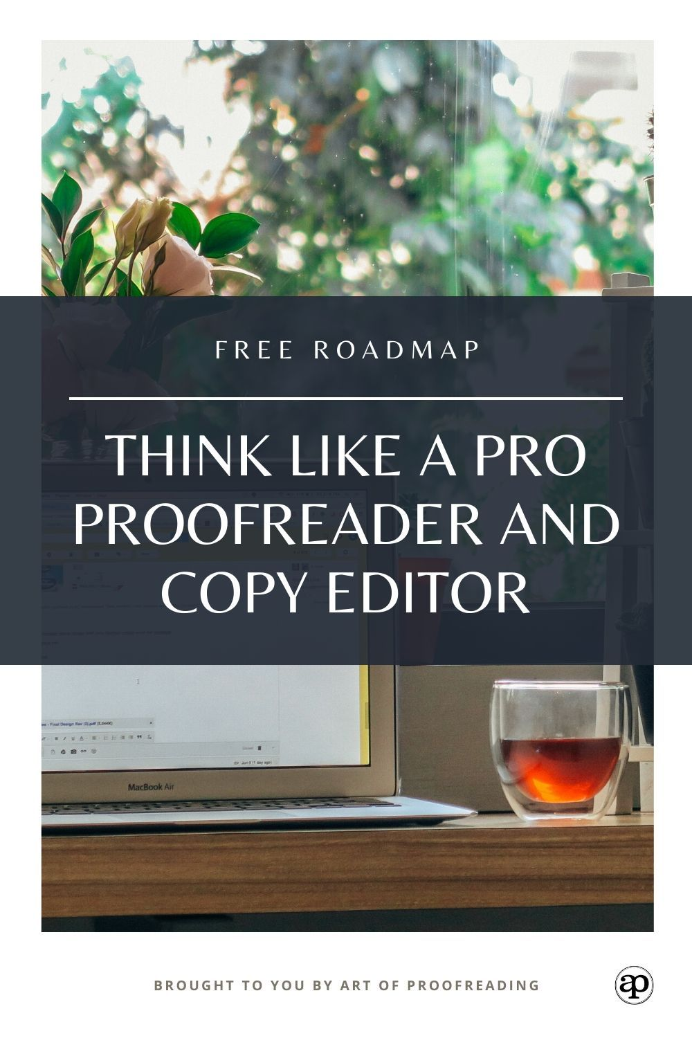 Get into the mindset of a pro proofreader and copy editor