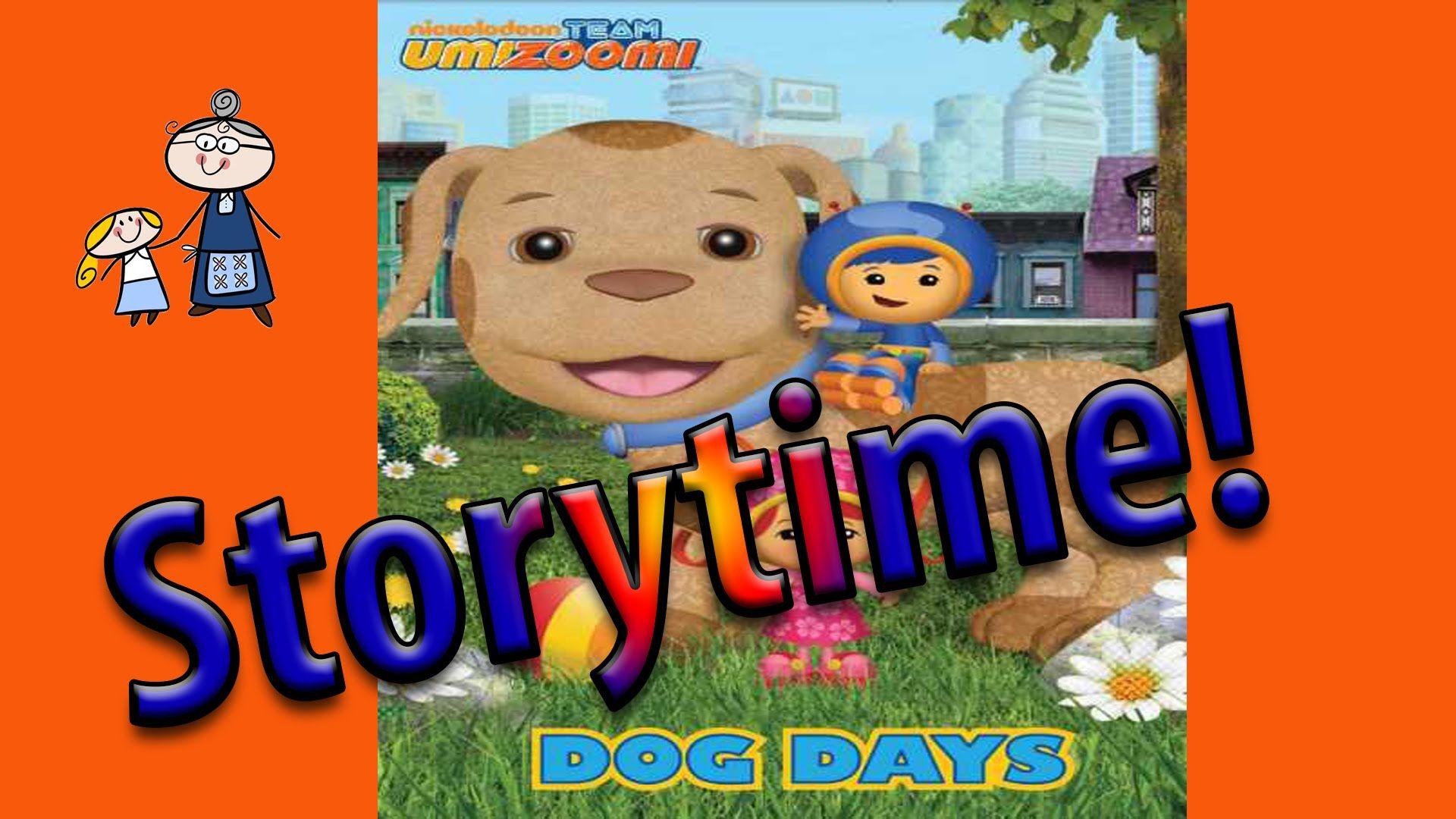 Storytime Team Umizoomi Dog Days Read Along Story