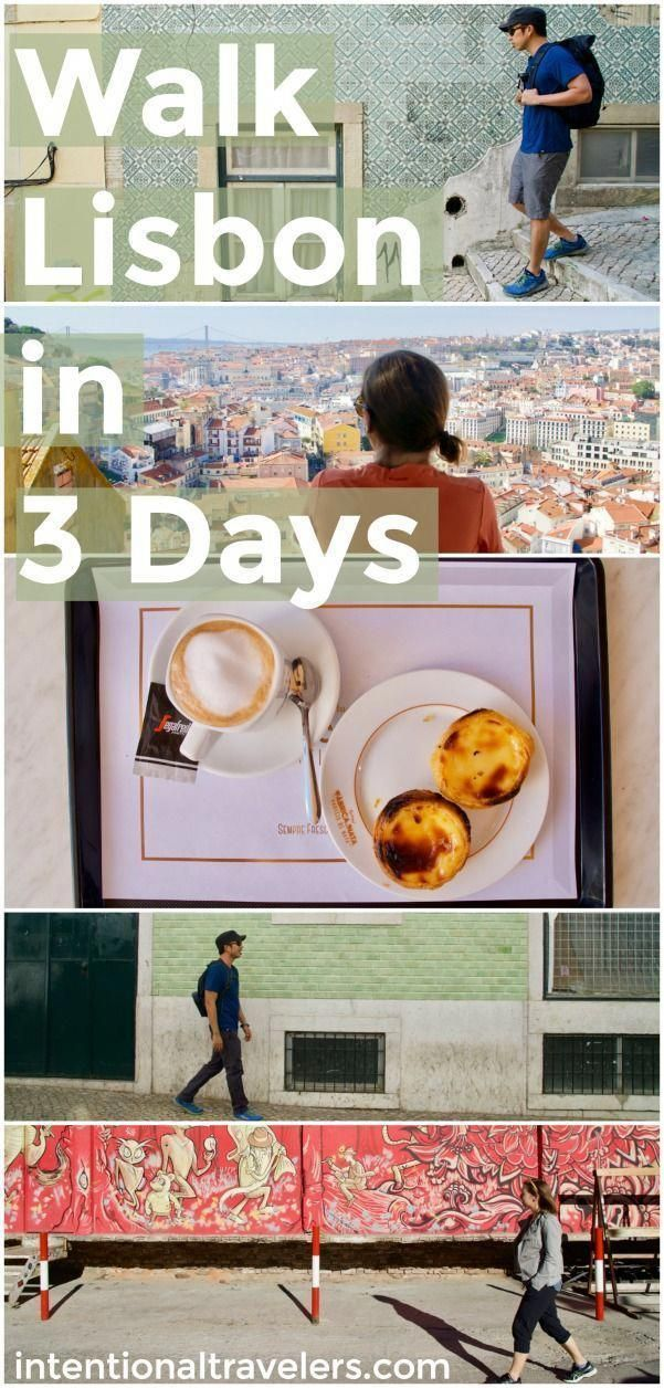 Things to see in Lisbon, Portugal | 3 days in Lisbon self-guided walking tour itineraries, plus inte...