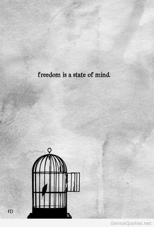 Freedom Quotes Freedom Is state of mind | President's Day | Quotes, Freedom  Freedom Quotes
