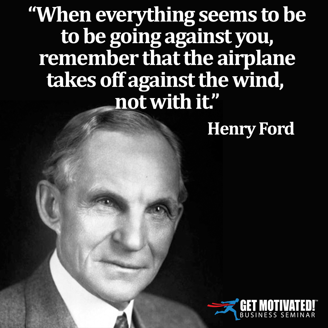 Hard Times Enable You To Fly Higher Later Henryford Getmotivated Leadership Success Motivat Leadership Quotes Study Motivation Quotes Inspirational Quotes