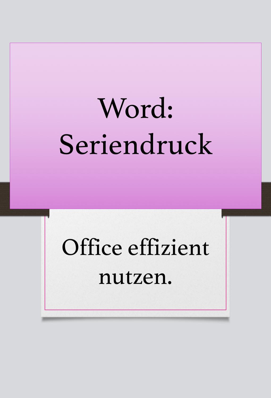 Einen Serienbrief In Word Erstellen Word Office Tipps Und Tricks The Words