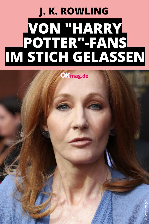 J K Rowling Von Harry Potter Fans Im Stich Gelassen Im Stich Gelassen Werden Klatsch Und Tratsch Promi News