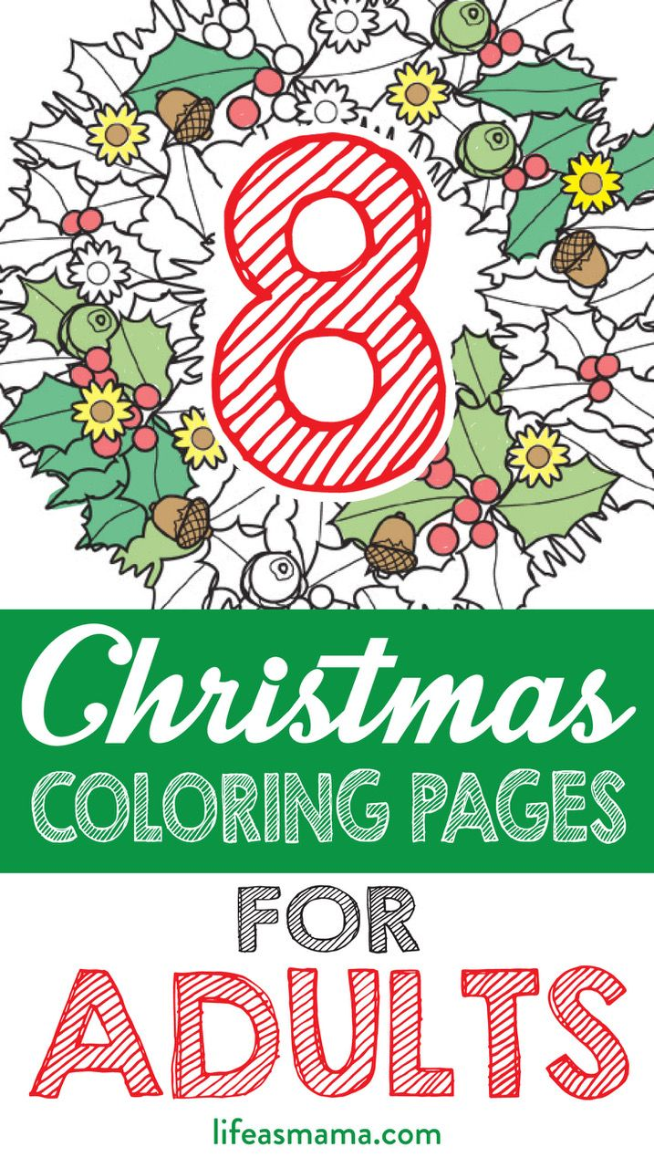 8 Christmas Coloring Pages For Adults | Holidays, Free and Craft
