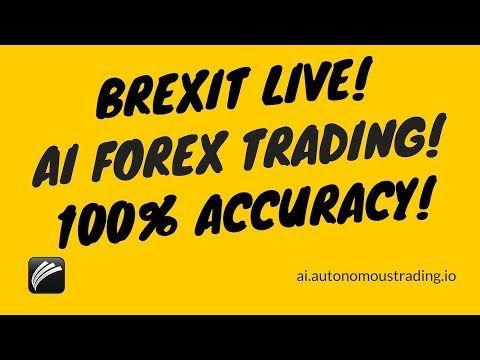 BREXIT LIVE! AI Forex Trading GBPUSD MultiMillion Profit