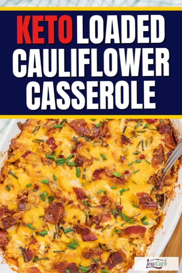 Looking for easy, low carb, and cheesy in the same delicious recipe?  This loaded cauliflower casserole will be a winner.  Comfort food that's also healthy is what you get with this recipe.  Give it a try for a new favorite side.  #keto #sidedish #comfortfood #recipe #bacon #cheese #loadedcauliflowerbake