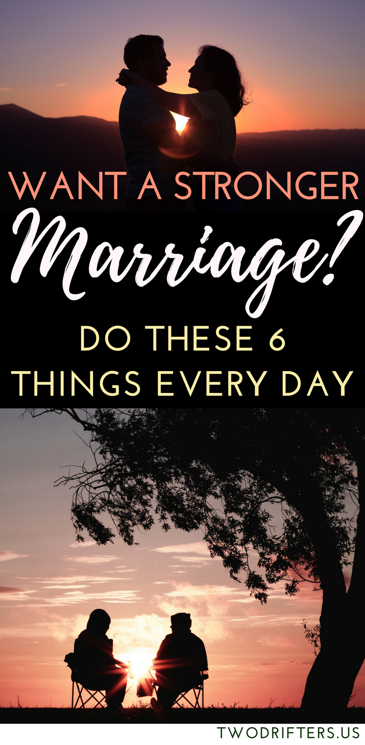 164504d3c8 6 Things You Can Do to Strengthen Your Marriage Every Day