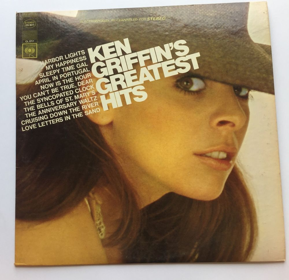 Ken Griffinu0027s Greatest Hits 12 Vinyl Columbia