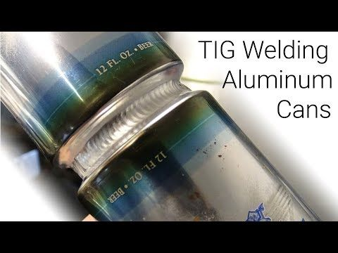Tig Welding Aluminum How To Weld Aluminum Pop Cans Together Soda Beer Beverage Cans Youtube Tig Welding Welding Art Welding
