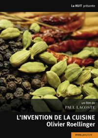 Le DVD L'Invention de la cuisine par Olivier Roellinger by Ciné-Solutions Distribution