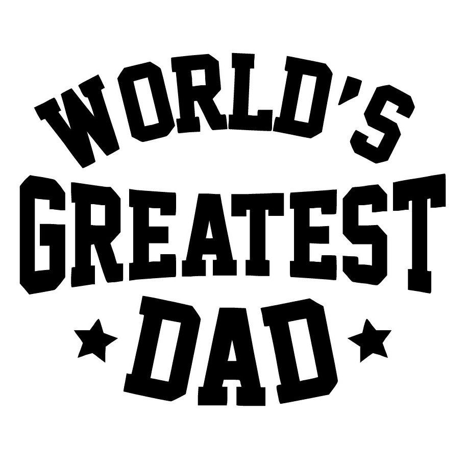 Fathers Day Gift - Worlds Greatest Dad