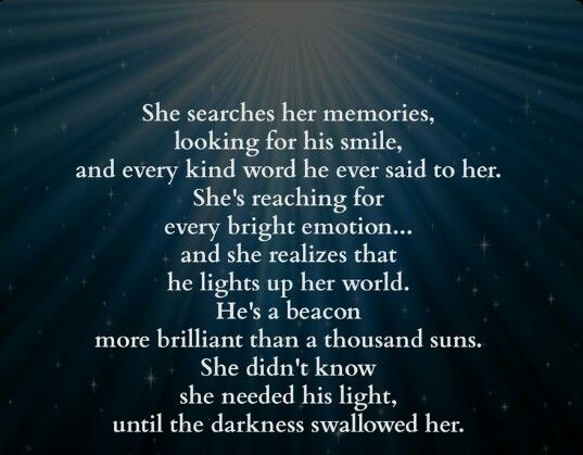 He Lights Up My World Cool Words Quotes Words
