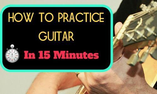 How to Practice Guitar in 15 Minutes http://takelessons.com/blog/how-to-practice-guitar-z01?utm_source=social&utm_medium=blog&utm_campaign=pinterest
