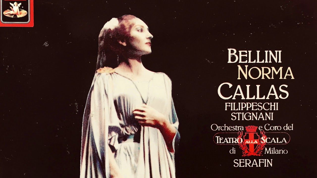 Bellini Norma Opera Casta Diva Maria Callas Recording Of The Cent Norma Opera Maria Callas Opera Singers