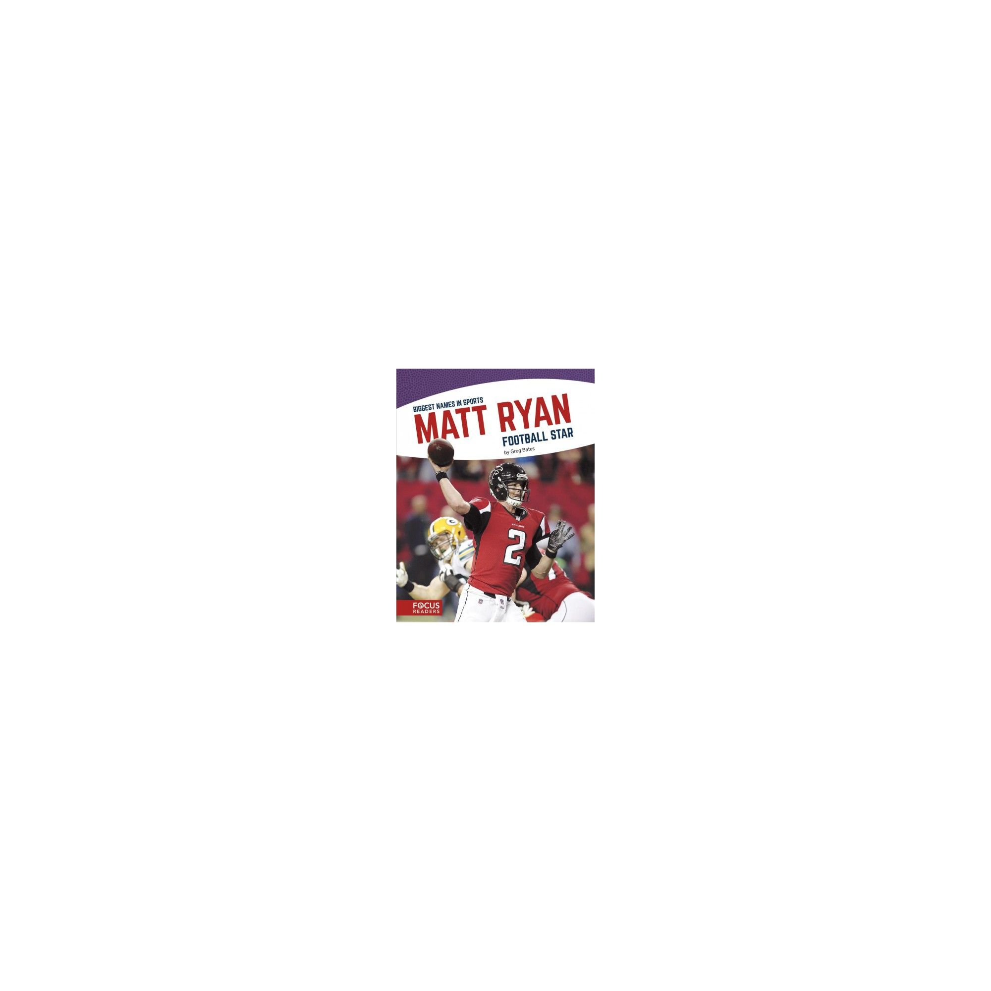 Matt Ryan Football Star Paperback Greg Bates Matt Ryan