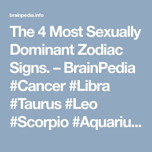 Sexually dominant zodiac signs