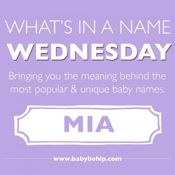 What's in a Name Wednesday: Mia | My B-Girl Mía's Corner
