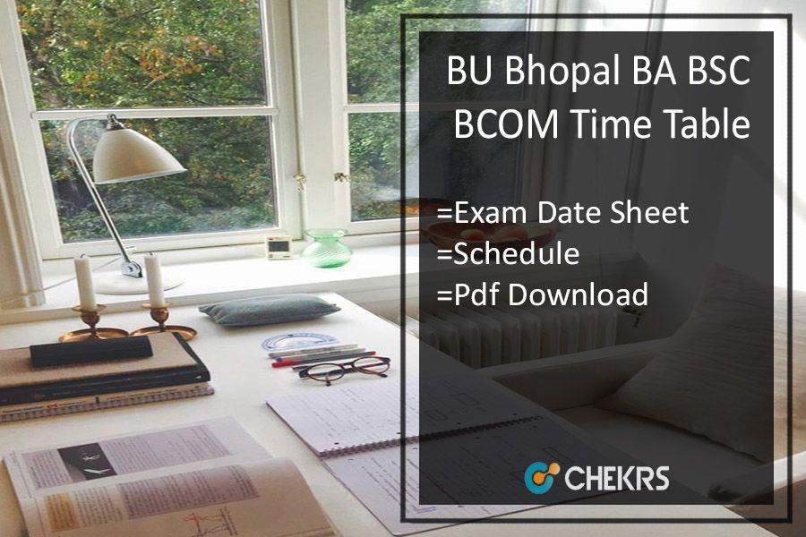 Bu Bhopal Ba Bsc Bcom Time Table 2018 Entrance Exam Bhopal