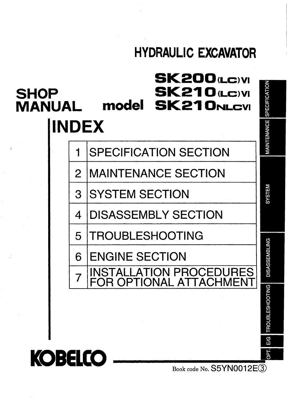 Kobelco Sk200 Lc Vi Sk210 Lc Vi Sk210nlc Vi Hydraulic Excavator Workshop Repair Service Manual Pdf Download Service Manual Repair Manual Pdf Download Hydraulic Excavator Electrical Circuit Diagram Excavator