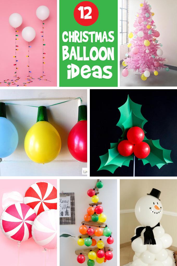 12 Christmas Balloons Decorations Diy Christmas Decorations Diy Balloon Decorations Christmas Balloons Christmas Balloon Decorations