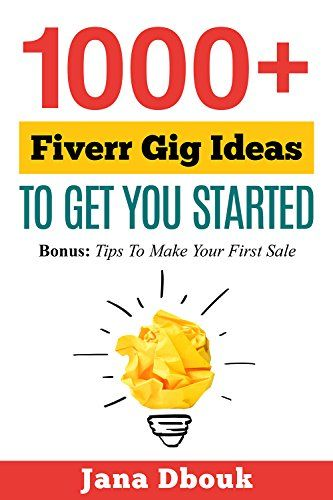1000+ Fiverr Gig Ideas To Get You Started: Bonus: Tips To... https://www.amazon.com/dp/B015V4H5PC/ref=cm_sw_r_pi_dp_x_SuAczb934G4J5