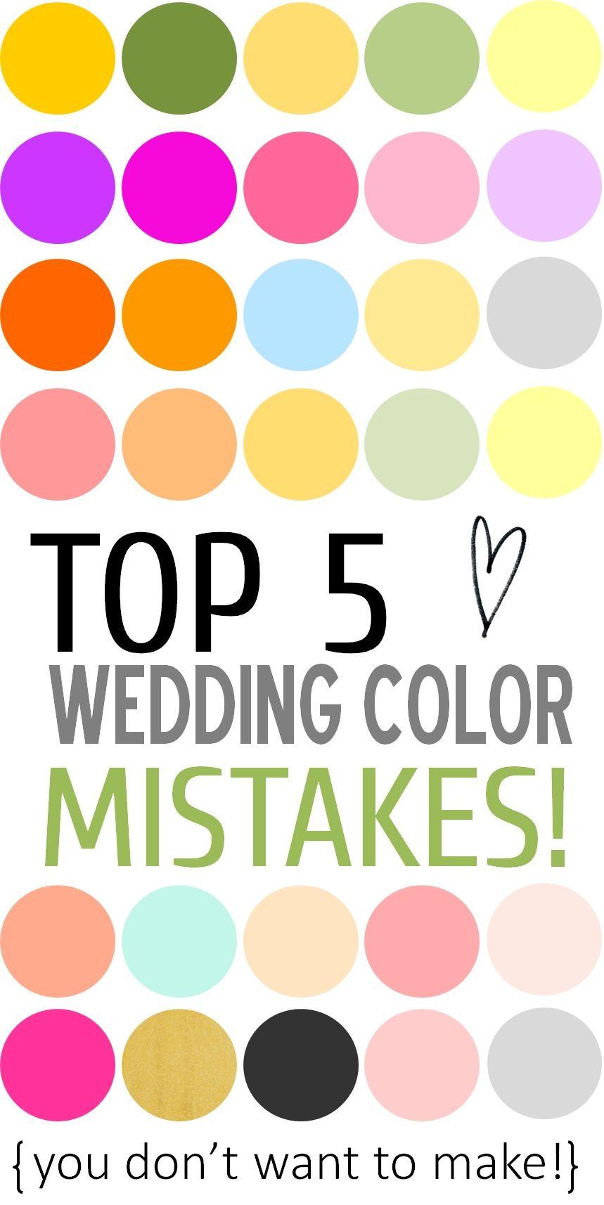 Wonderful Top 5 Wedding Color Mistakes + Ways To Avoid Them! Amazing Design