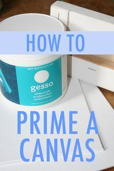 When you paint a room, you apply a coat of primer. When manicurists paint fingernails, they apply a base coat before adding color. So why wouldn't you do the same with your canvas?