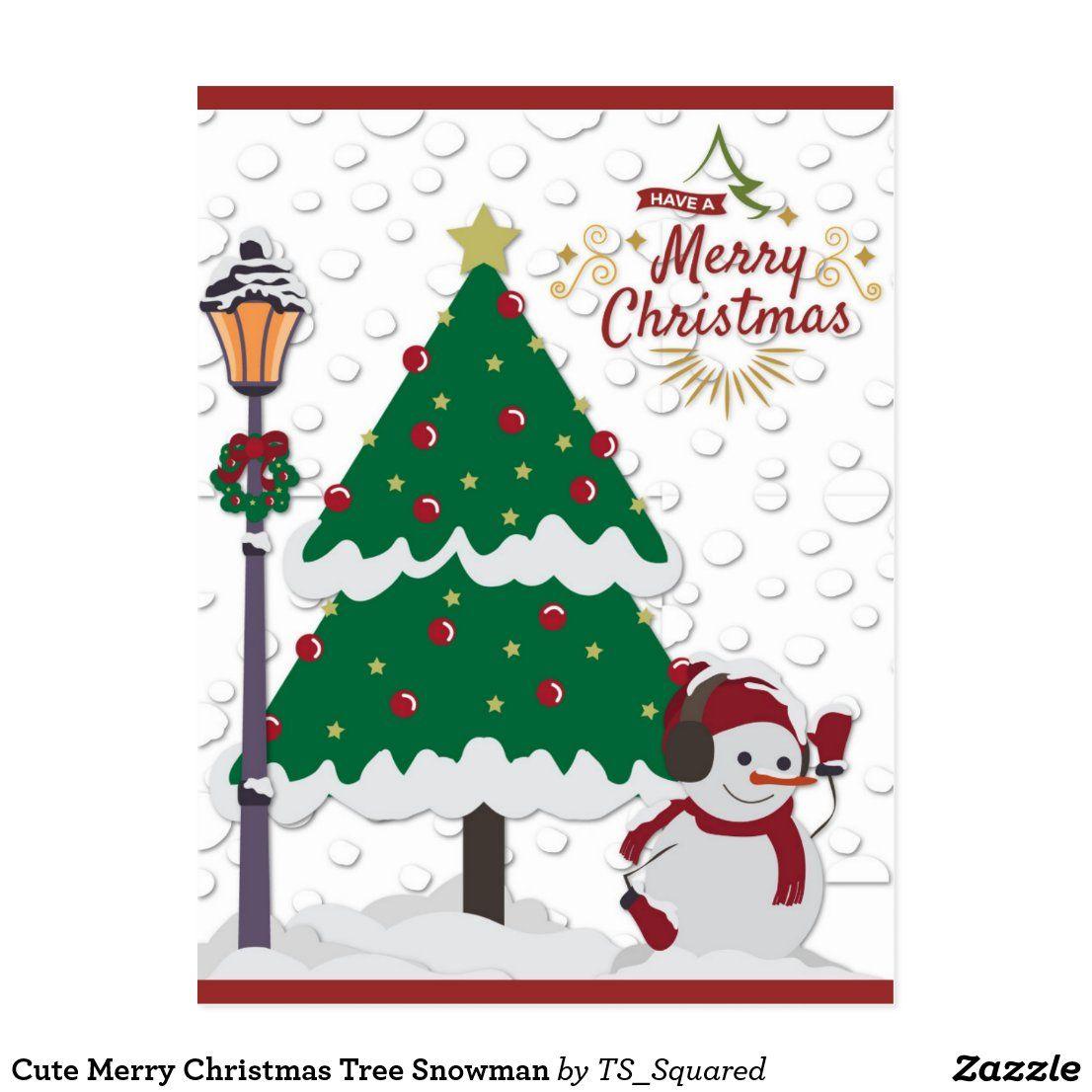 Cute Merry Christmas Tree Snowman Postcard Zazzle Com Merry Christmas Custom Holiday Card Christmas Tree