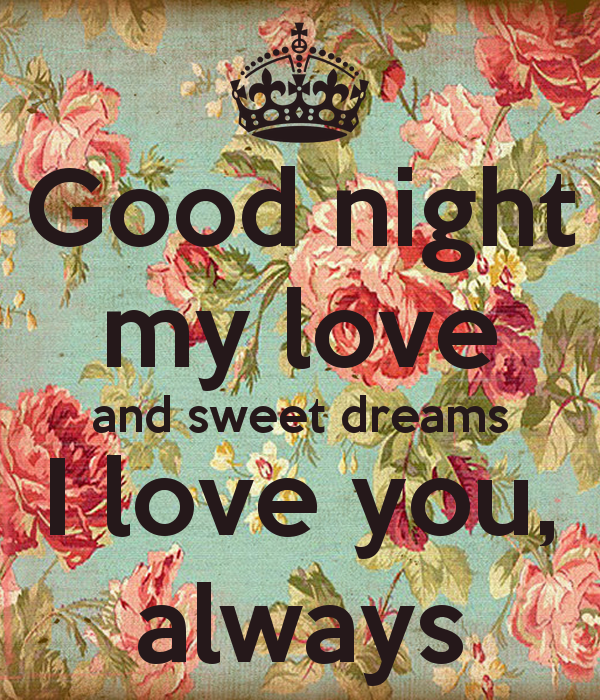 Sweet Dreams My Love Quotes Quotesgram Quotes Sweet Dreams My