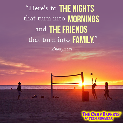 Fun quote about going to summer camp, making new friends, family and memories.
