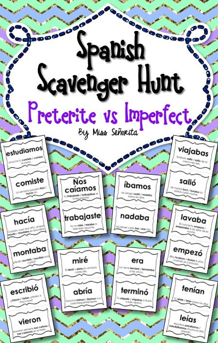 Spanish Scavenger Hunt Preterite Vs Imperfect Preterite Im Not Perfect Spanish Teaching Resources