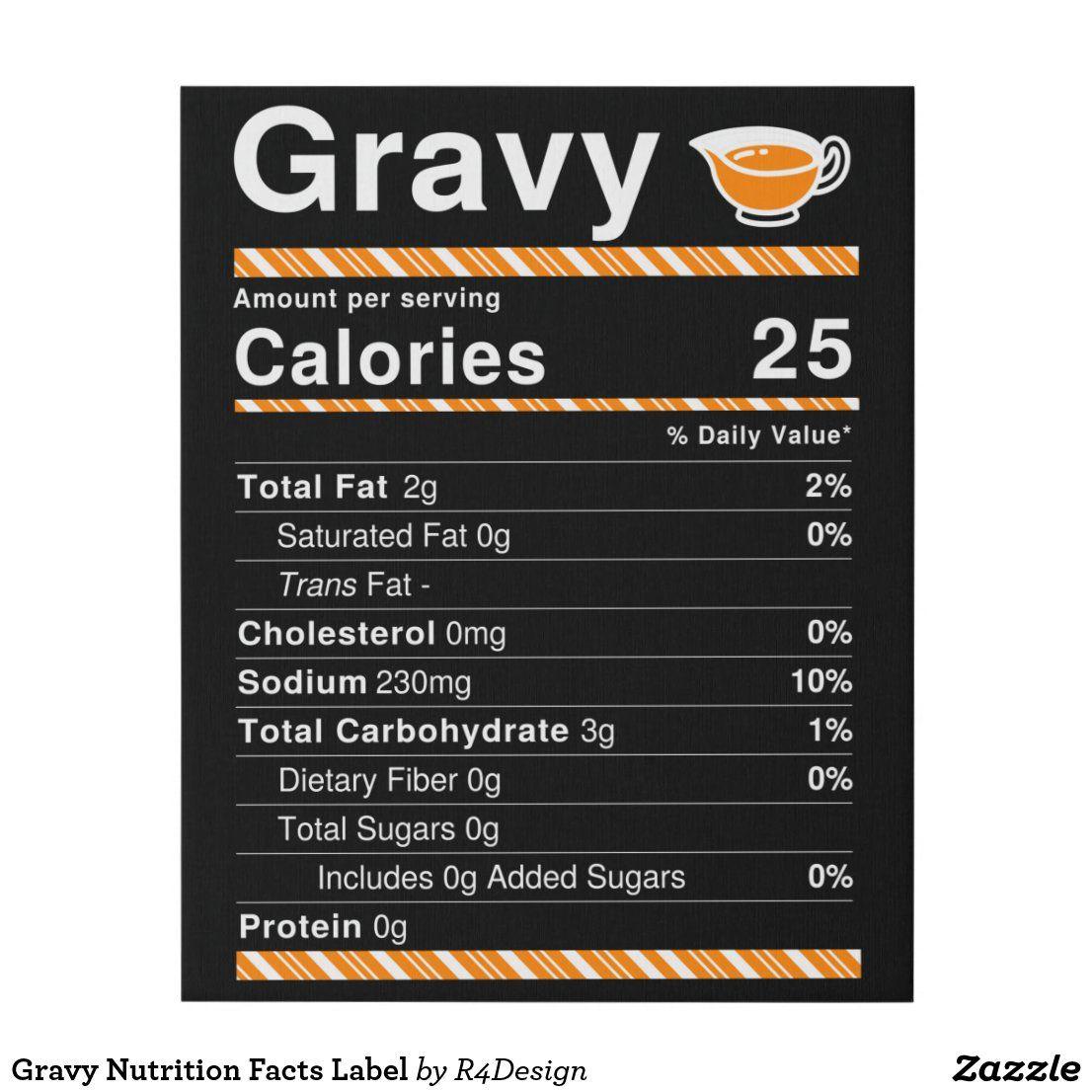 Gravy Nutrition Facts Label Faux Canvas Print Zazzle Com Nutrition Facts Label Nutrition Facts Nutrition