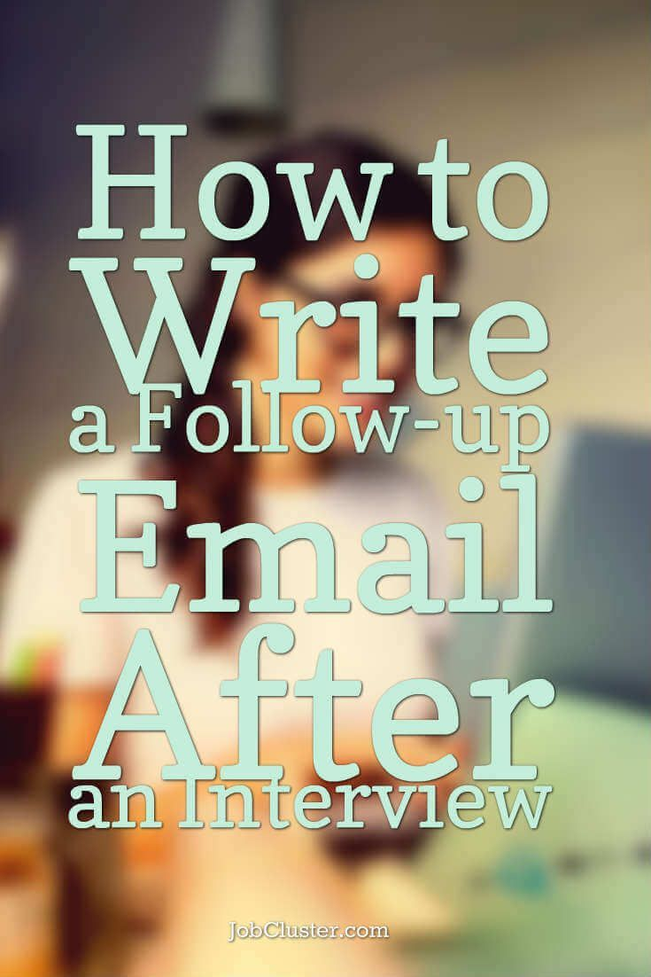 How to write a followup email after an interview in 2020