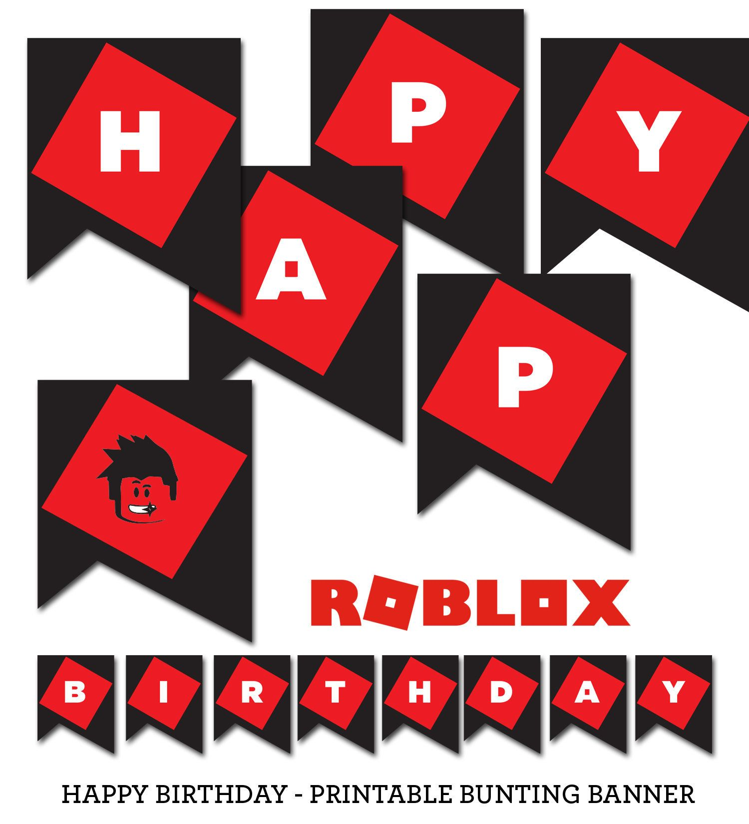 Roblox Inspired Happy Birthday Bunting Printable Banner Digital Download Easy To Print At Ho Happy Birthday Bunting Happy Birthday Printable Birthday Bunting
