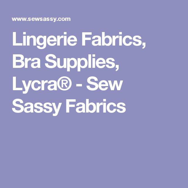 Sew sassy lingerie