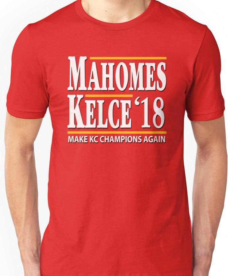 f8373042413 Patrick Mahomes Shirt Travis Kelce Kansas City Chiefs 2018 Unisex T-Shirt