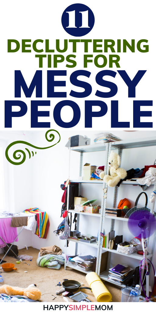 Decluttering Tips for Messy People