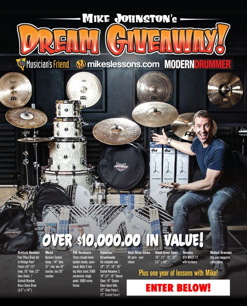 Enter To Win Mike Johnston S Dream Giveaway Modern Drummer Magazine Dream Giveaway Modern Drummer Johnston