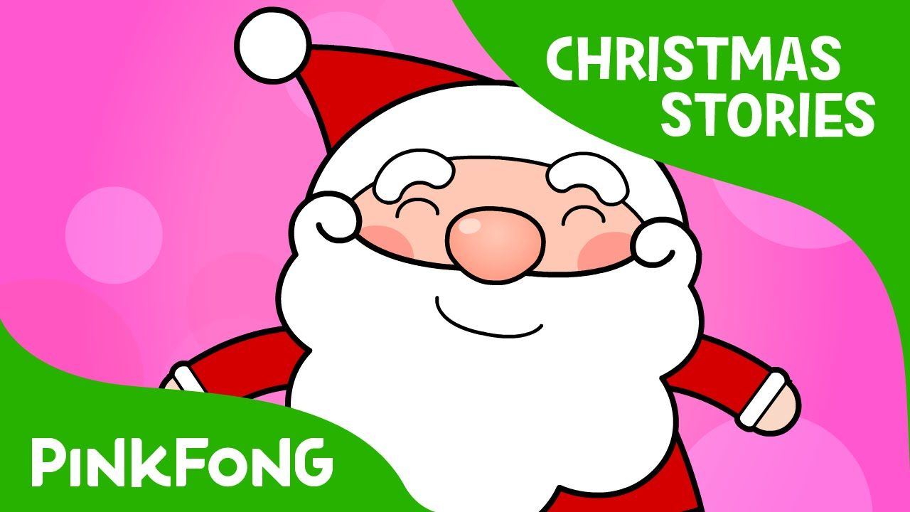 The Night Before Christmas Christmas Stories Pinkfong Story Time For Children Youtube Stories For Kids Christmas Stories For Kids A Christmas Story