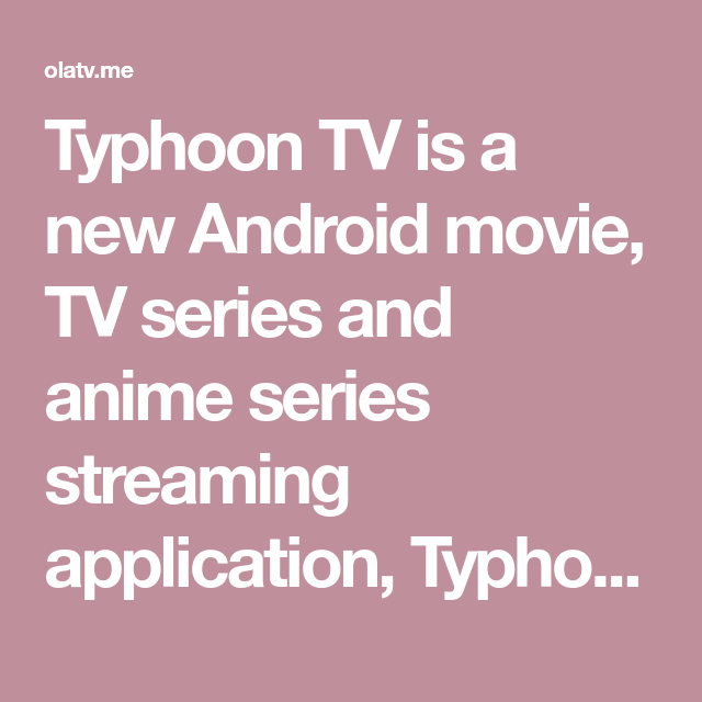 Typhoon TV APK 2.2.0 (Official) Download Free & Install