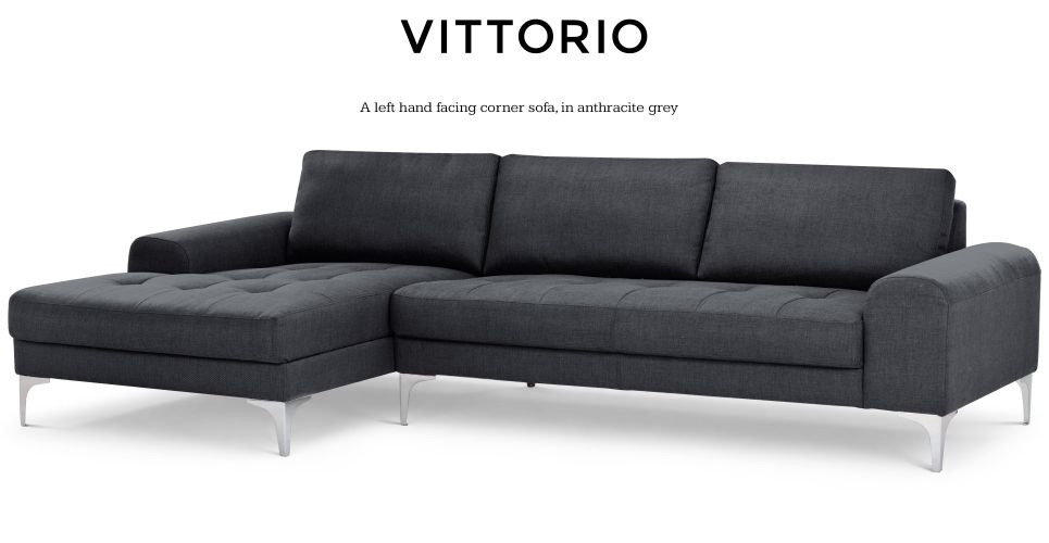 Vittorio Left Hand Facing Chaise End Corner Sofa Anthracite Grey Corner Sofa Modular Corner Sofa Sofa