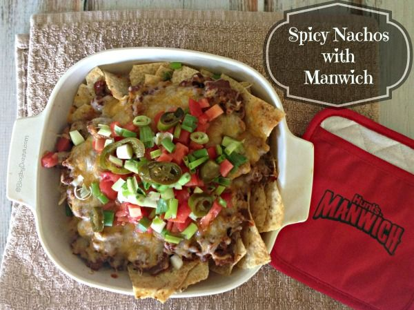 Spicy Nachos with Manwich: Weeknights are Easier with #Manwich #ad #recipe - Blog By Donna