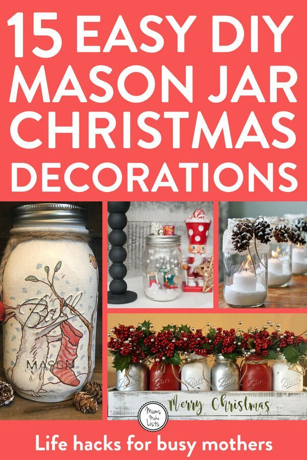 weve put together a list of 15 diy mason jar christmas decorations that are easy to make each idea has how to instructions for making
