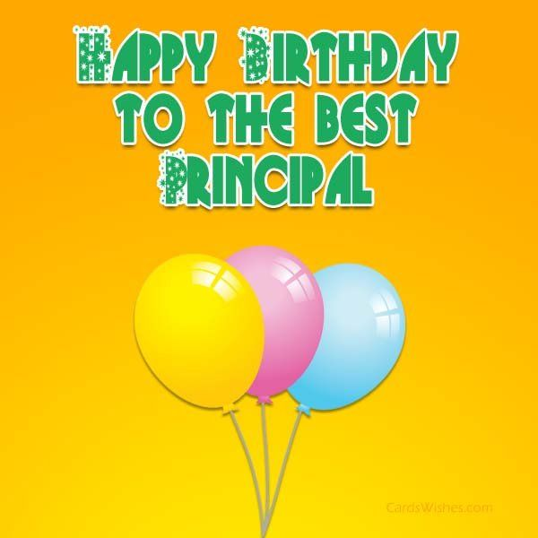 Happy Birthday To The Great Principal