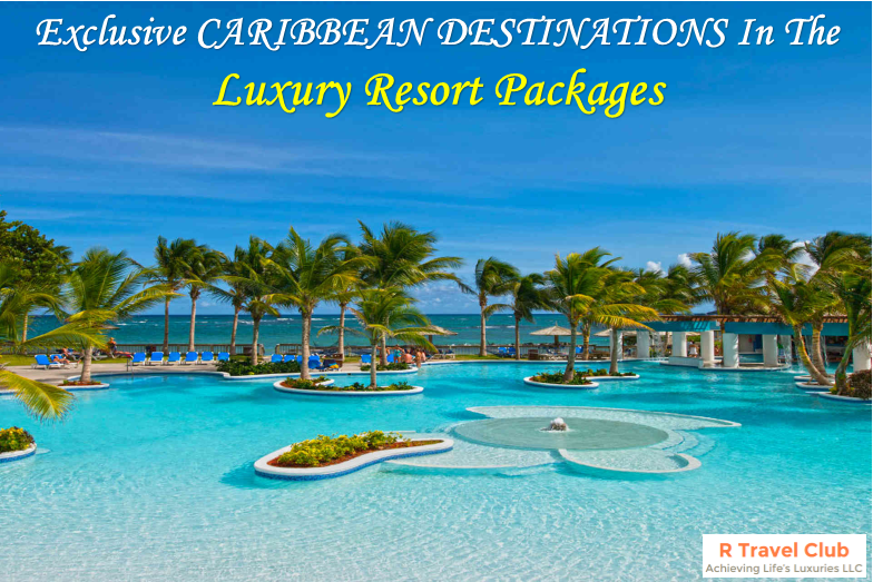Exclusive Caribbean Destinations In The Luxury Resort Packages Rtravelclub Luxuryvacation Romanticplace Luxuryresortpackages Elitemembership
