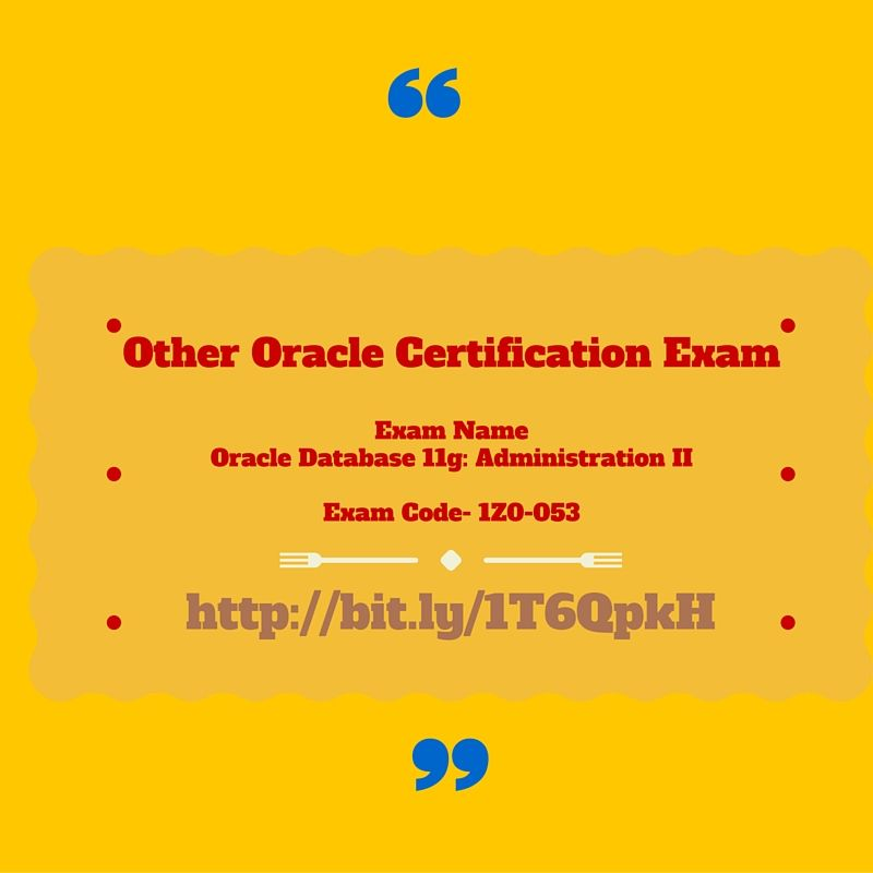 Exam Name #Oracle #Database 11g: Administration II Exam Code- 1Z0 ...