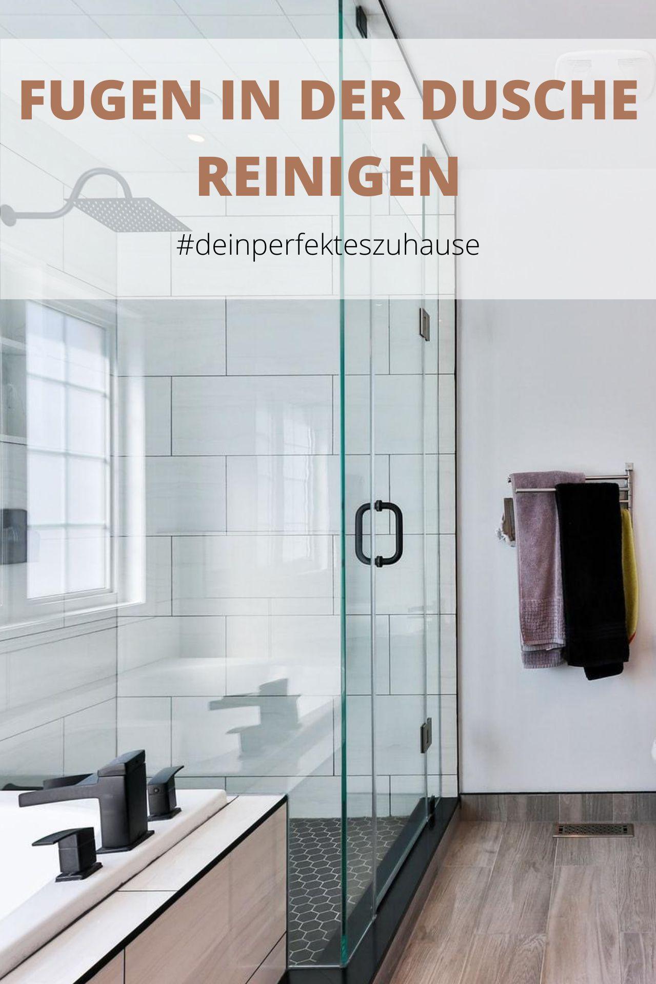Fugen Im Bad Reinigen In 2020 Fugen In Der Dusche Reinigen Fugen Reinigen Reinigen