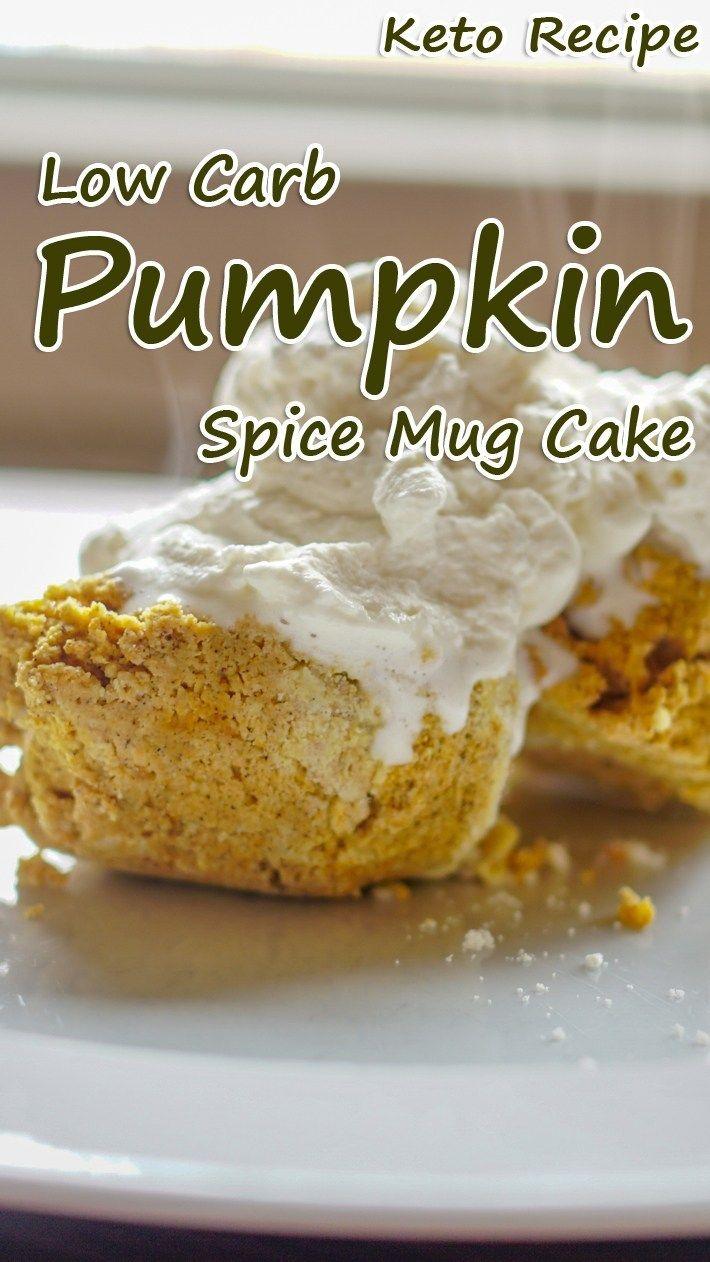 Pumpkin Spice Mug Cake | Mug cake, Easy keto bread recipe ...